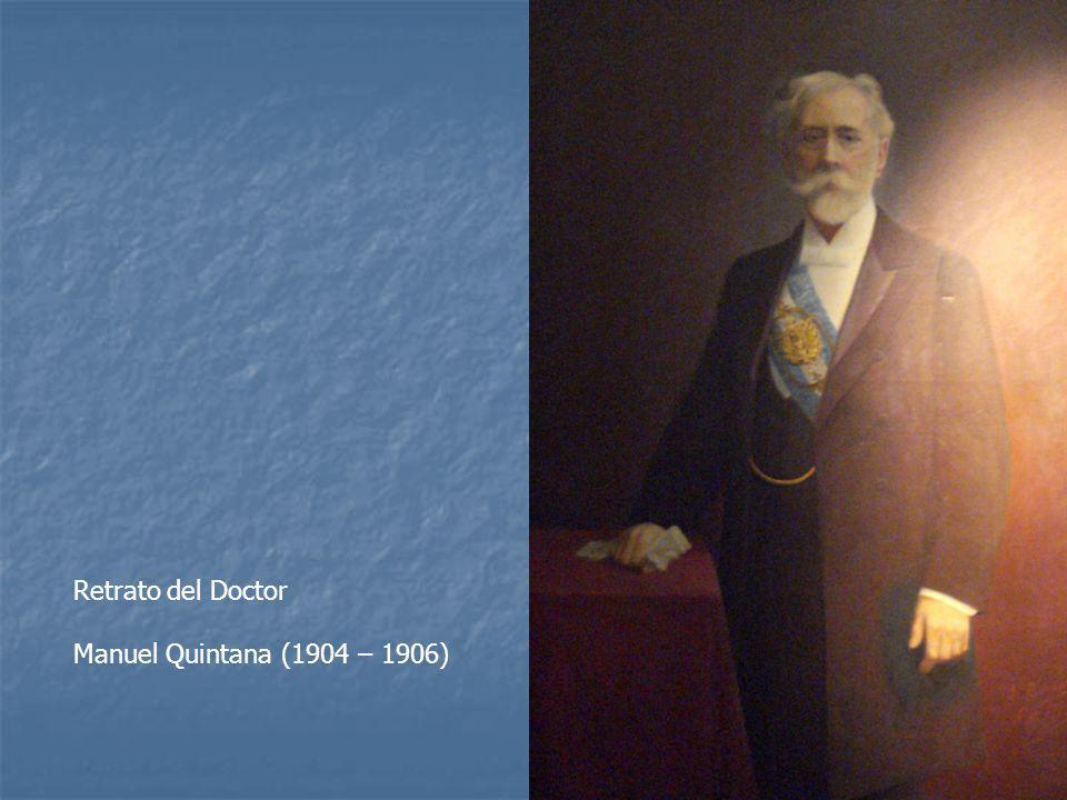 Retrato del Doctor Manuel Quintana (1904 – 1906)