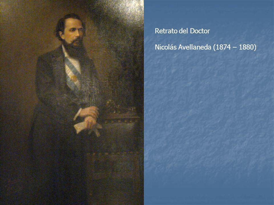 Retrato del Doctor Nicolás Avellaneda (1874 – 1880)