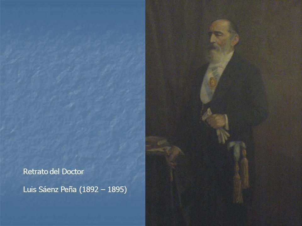 Retrato del Doctor Luis Sáenz Peña (1892 – 1895)