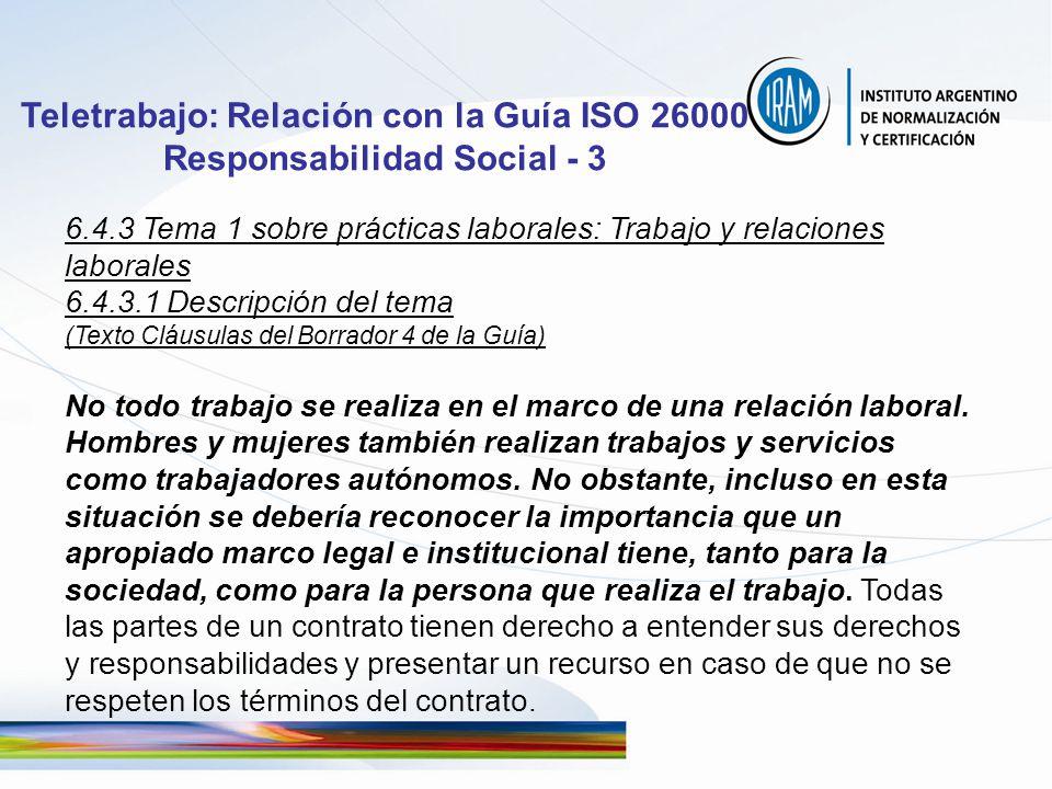 6.4.3 Tema 1 sobre prácticas laborales: Trabajo y relaciones laborales 6.4.3.1 Descripción del tema (Texto Cláusulas del Borrador 4 de la Guía) No tod