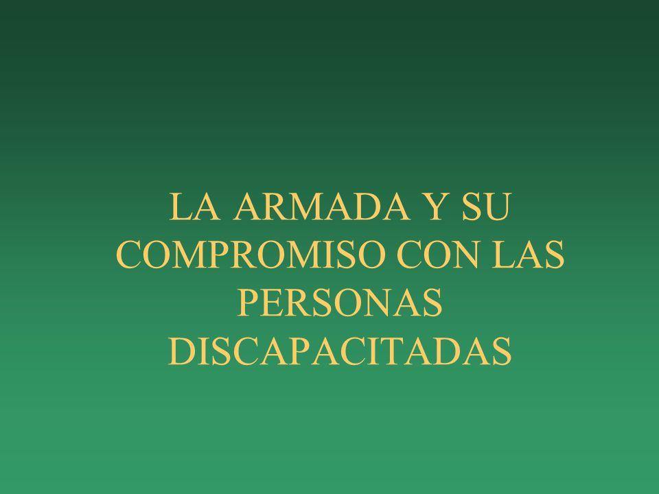 LA ARMADA Y SU COMPROMISO CON LAS PERSONAS DISCAPACITADAS