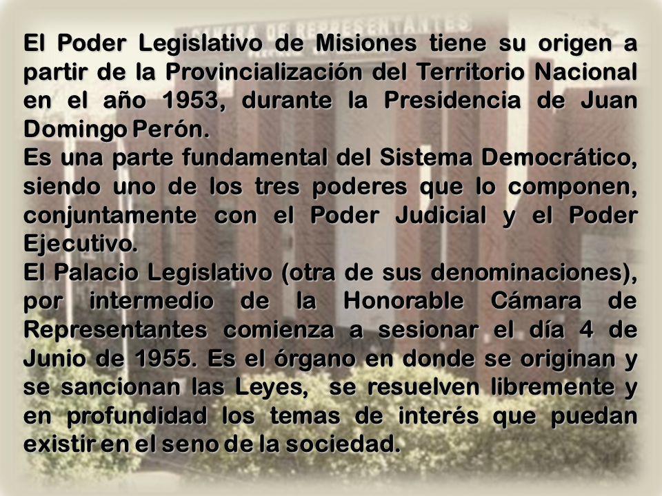Honorable Cámara de Representantes Provincia de Misiones XXXVIII Período Legislativo 2010 - 2011