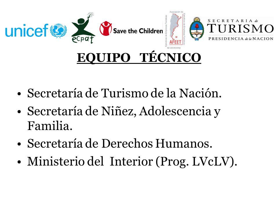 EQUIPO TÉCNICO Secretaría de Turismo de la Nación.