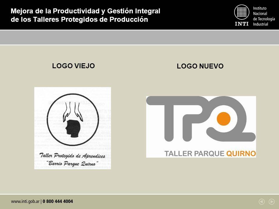 Mejora de la Productividad y Gestión Integral de los Talleres Protegidos de Producción LOGO VIEJO LOGO NUEVO