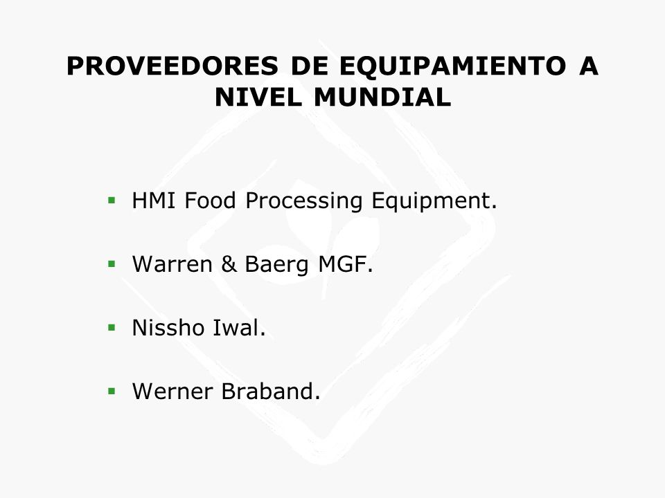 PROVEEDORES DE EQUIPAMIENTO A NIVEL MUNDIAL HMI Food Processing Equipment.