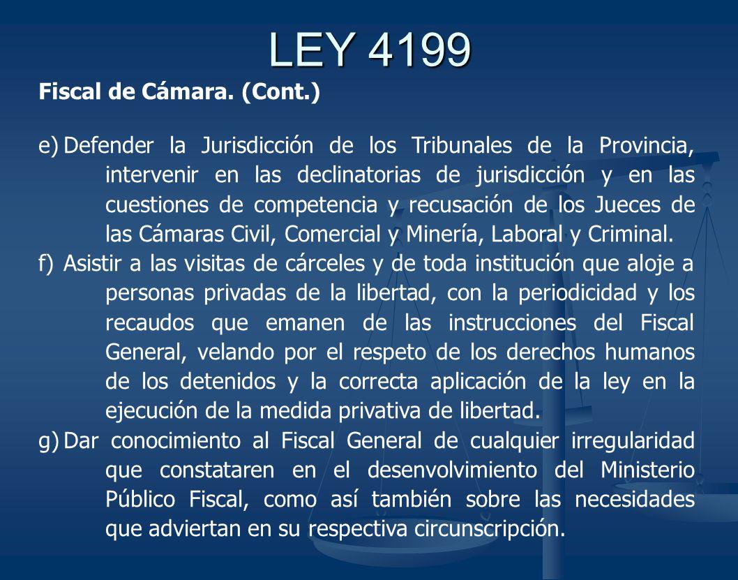 LEY 4199 Fiscal de Cámara.