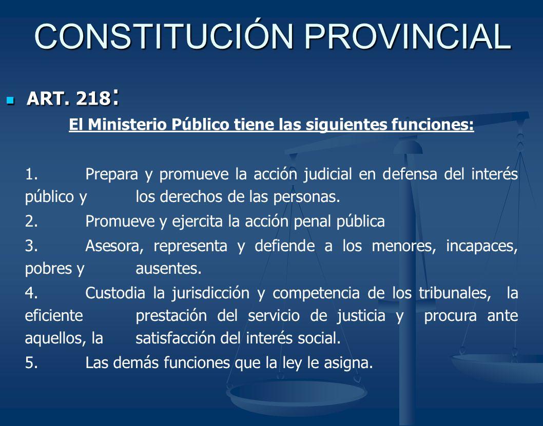 CONSTITUCIÓN PROVINCIAL ART.218 : ART.