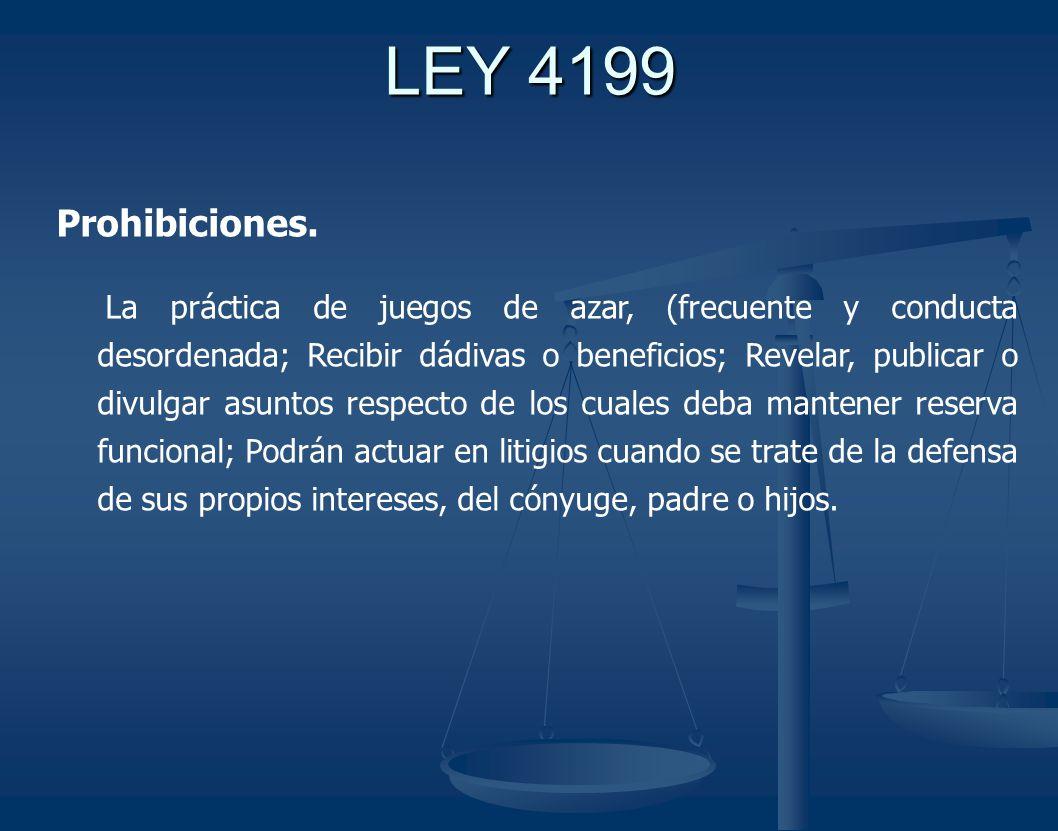 LEY 4199 Prohibiciones.