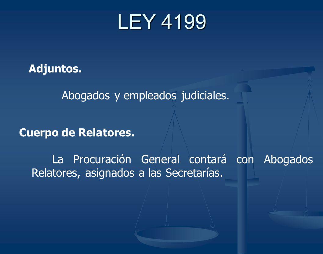 LEY 4199 Adjuntos.Abogados y empleados judiciales.
