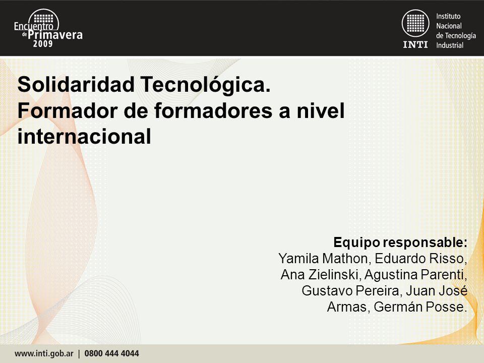Equipo responsable: Yamila Mathon, Eduardo Risso, Ana Zielinski, Agustina Parenti, Gustavo Pereira, Juan José Armas, Germán Posse.