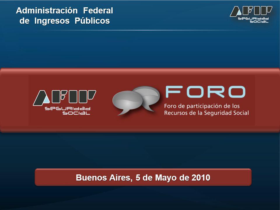 Administración Federal de Ingresos Públicos Buenos Aires, 5 de Mayo de 2010