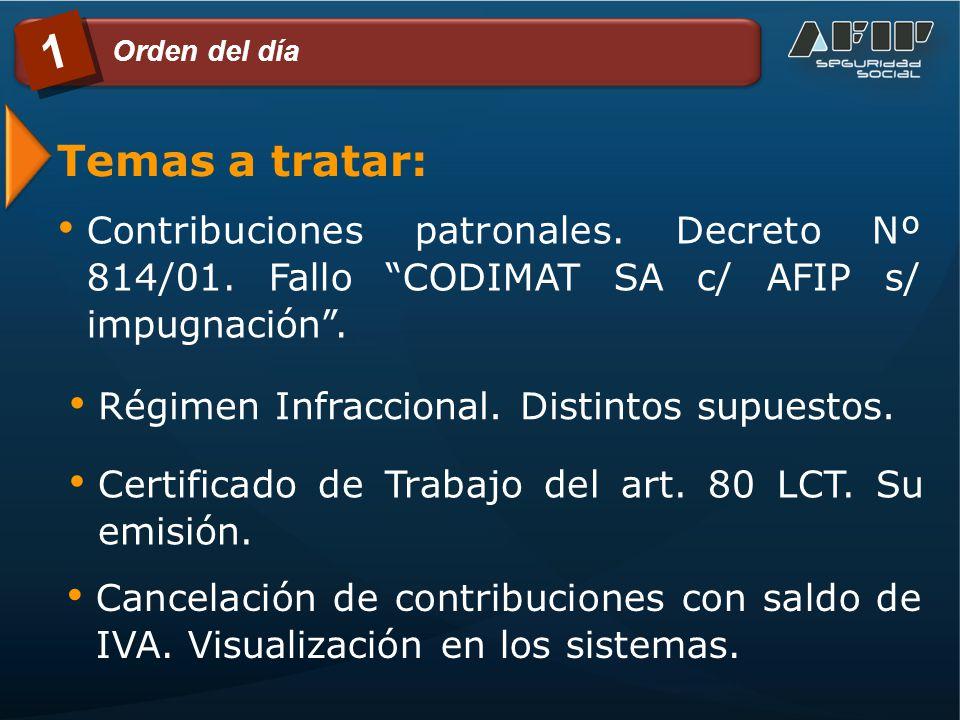 Temas a tratar: Contribuciones patronales. Decreto Nº 814/01.