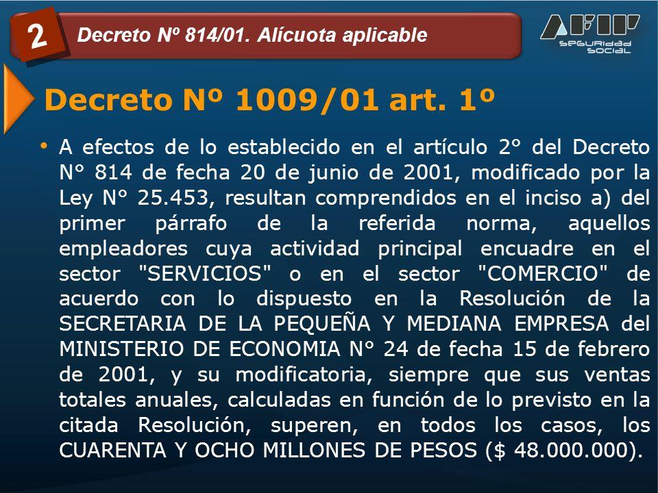 Decreto Nº 1009/01 art.