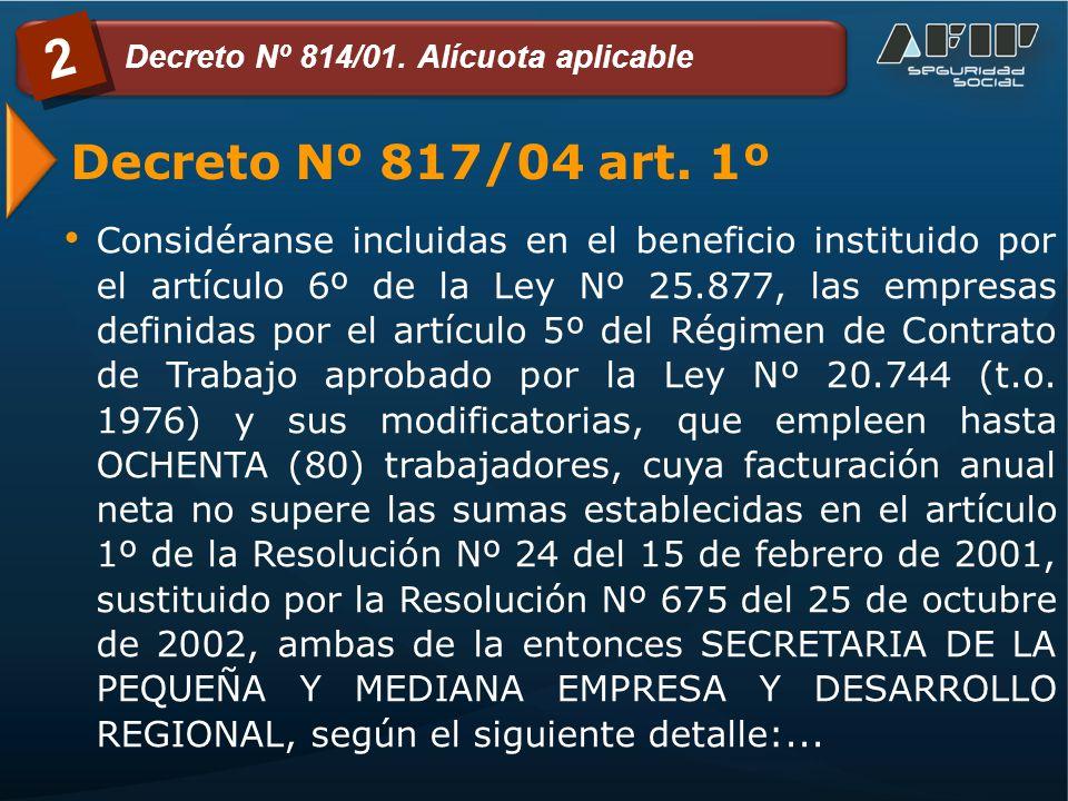 Decreto Nº 817/04 art.