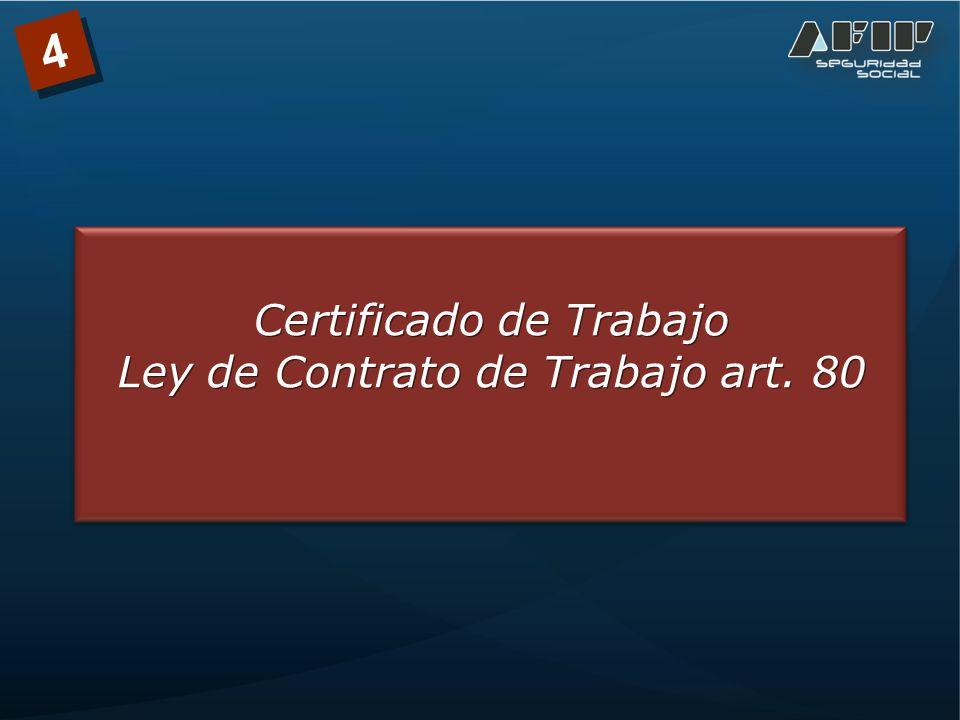 Certificado de Trabajo Ley de Contrato de Trabajo art. 80 4