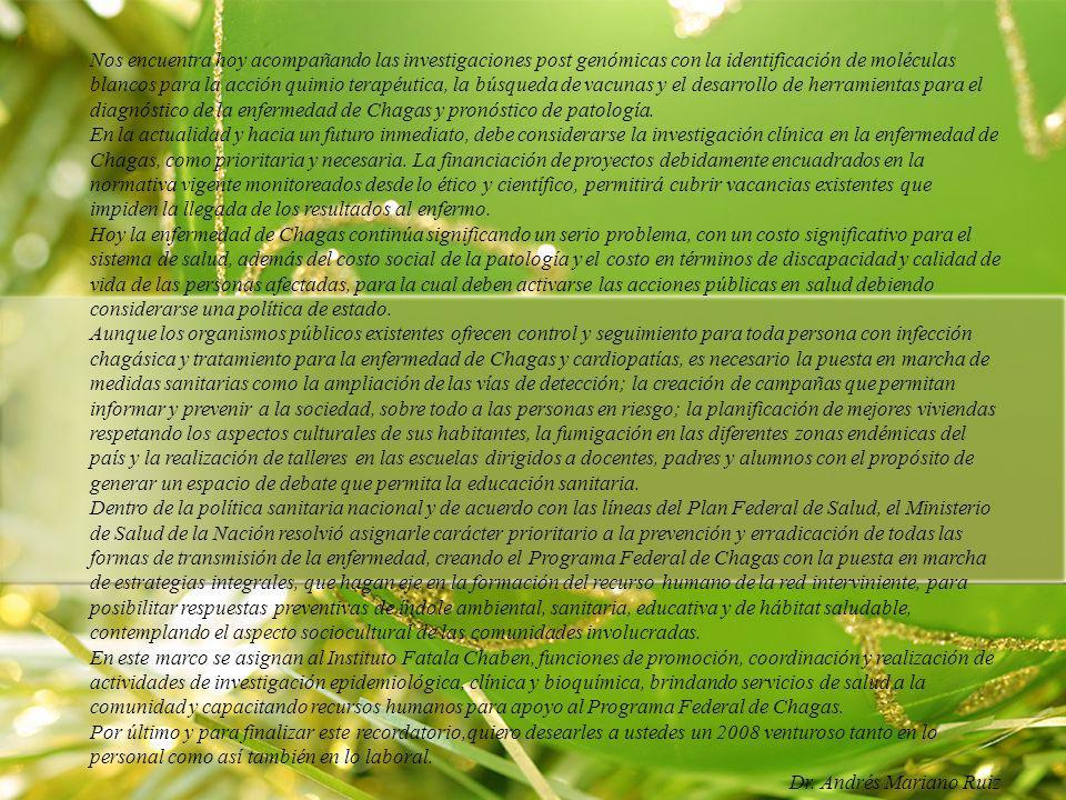 La ley 26.281 de prevención y control de todas las formas de transmisión de la enfermedad de Chagas La ley que transcribimos a continuación señala un cambio fundamental en un punto que durante largo tiempo afectó profunda y muy negativamente la vida de las personas con serología positiva para Chagas.