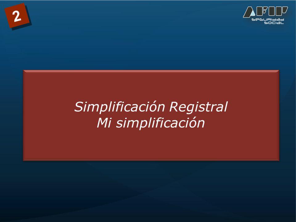 Simplificación Registral Mi simplificación 2