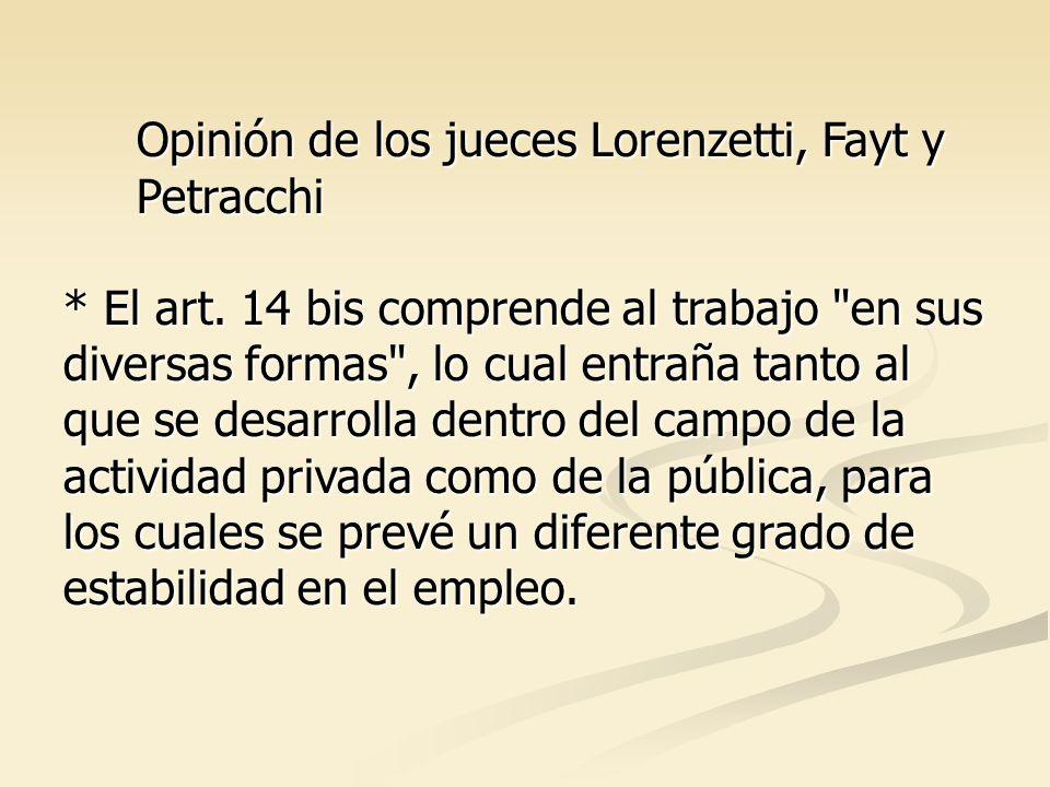 Opinión de los jueces Lorenzetti, Fayt y Petracchi * El art.