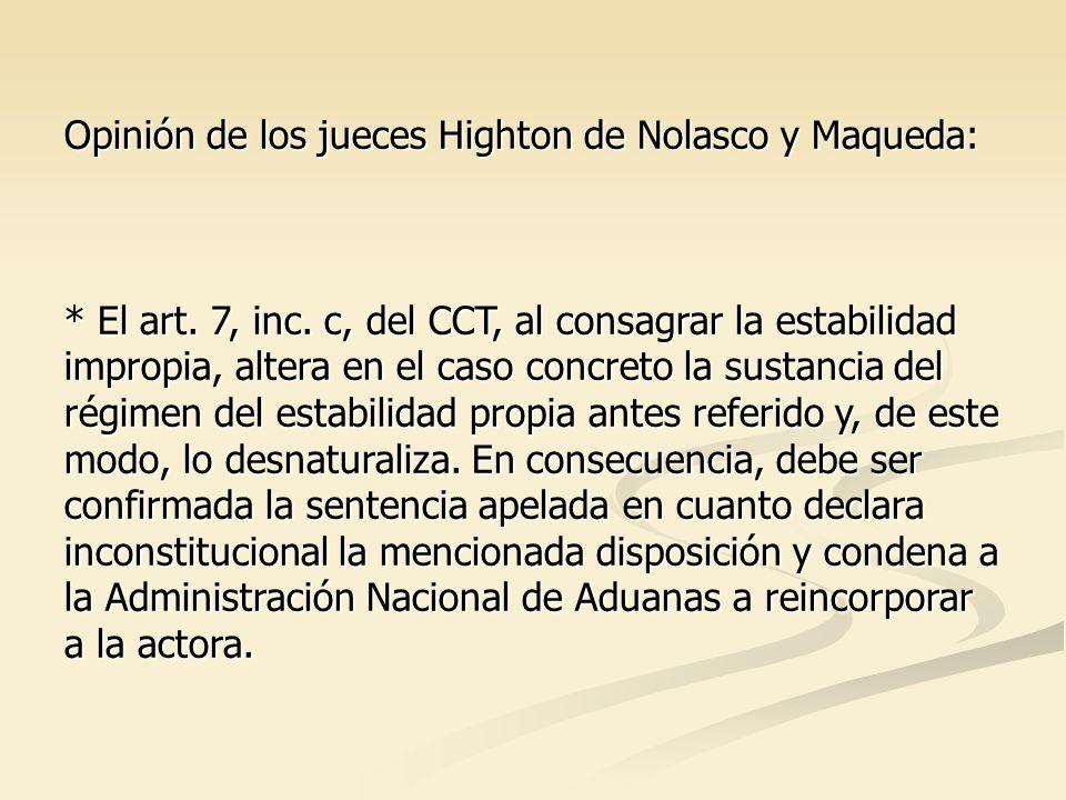 Opinión de los jueces Highton de Nolasco y Maqueda: * El art.