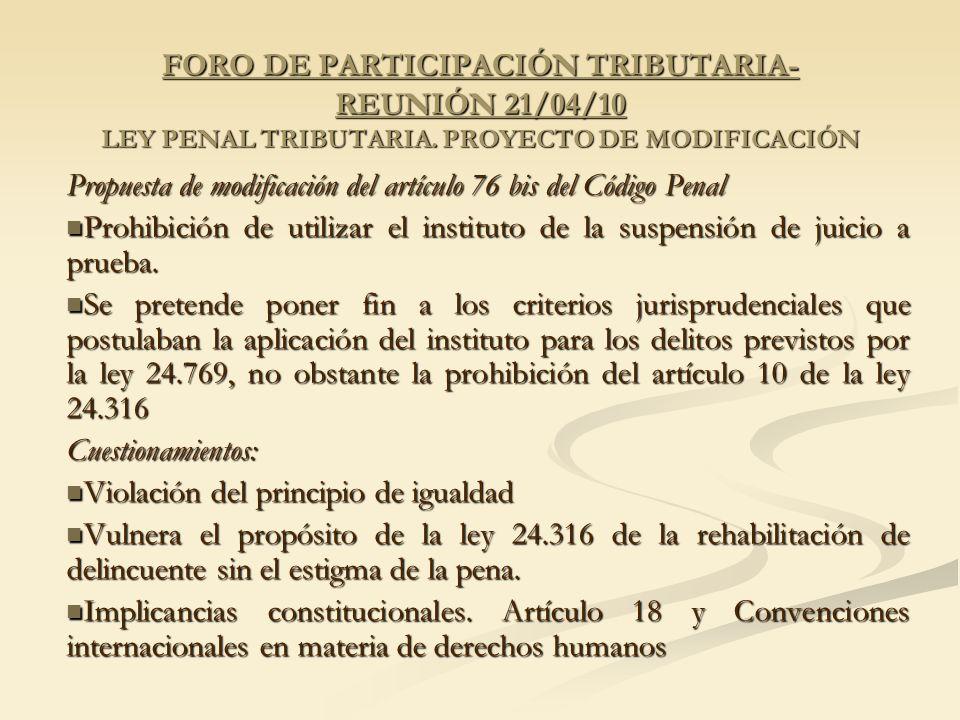 FORO DE PARTICIPACIÓN TRIBUTARIA- REUNIÓN 21/04/10 LEY PENAL TRIBUTARIA.