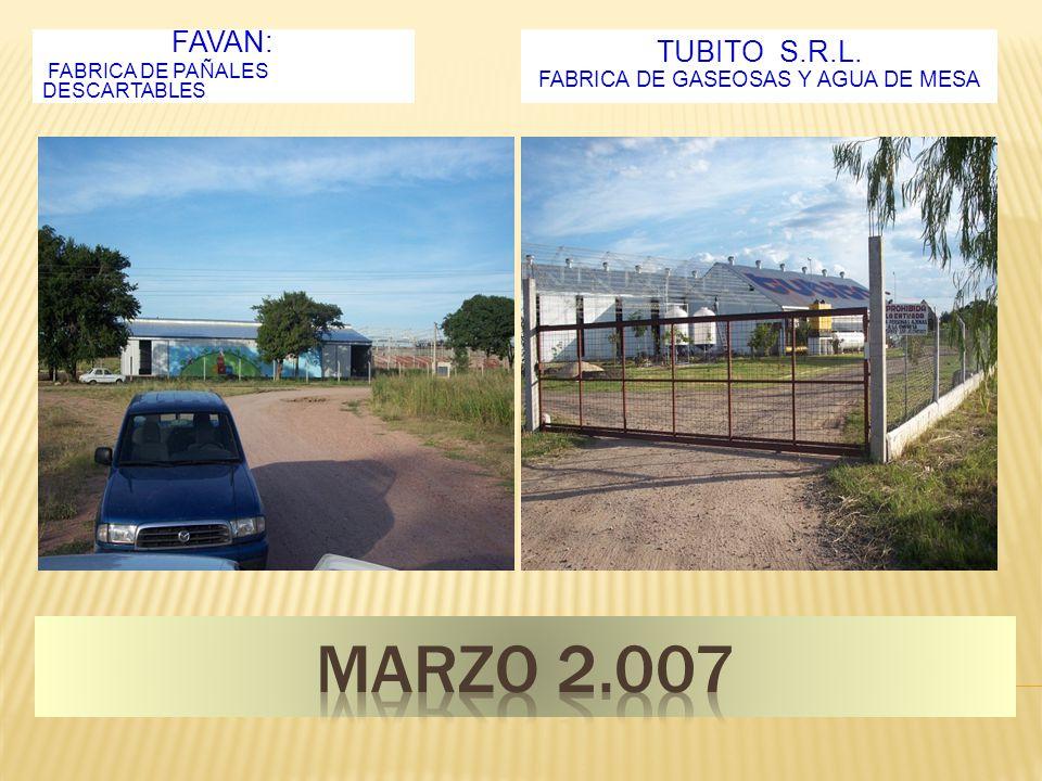 FAVAN: FABRICA DE PAÑALES DESCARTABLES TUBITO S.R.L. FABRICA DE GASEOSAS Y AGUA DE MESA