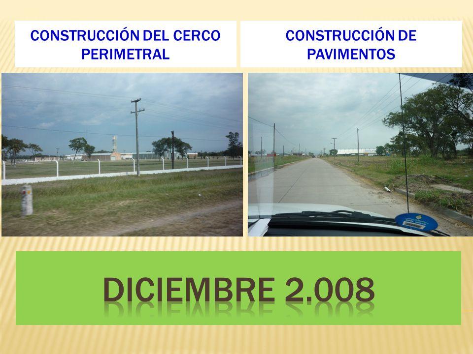 CONSTRUCCIÓN DEL CERCO PERIMETRAL CONSTRUCCIÓN DE PAVIMENTOS
