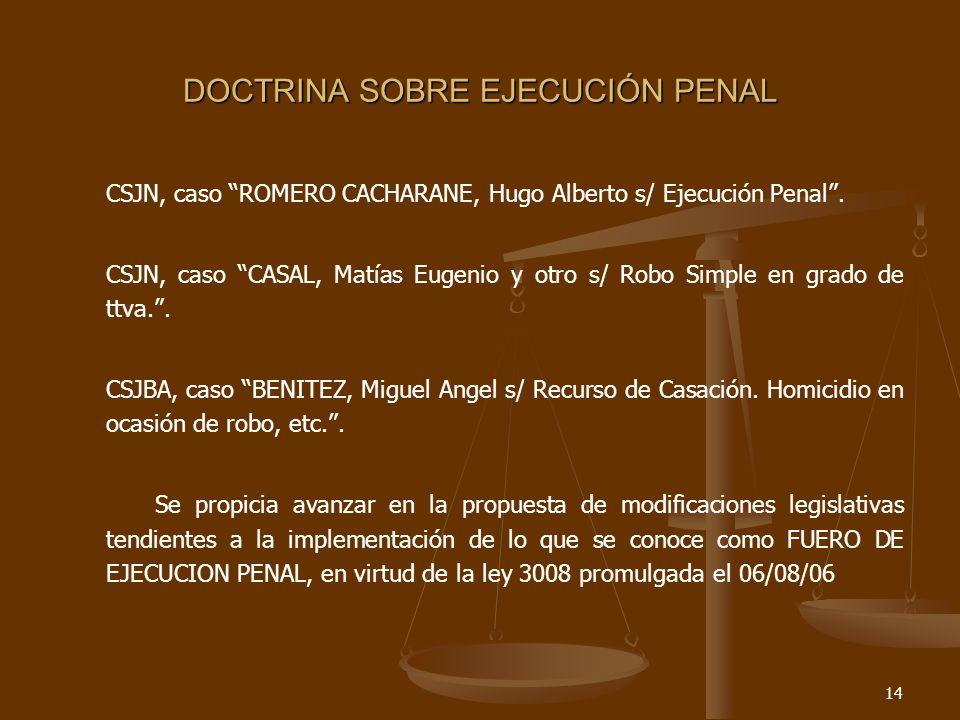14 DOCTRINA SOBRE EJECUCIÓN PENAL CSJN, caso ROMERO CACHARANE, Hugo Alberto s/ Ejecución Penal.