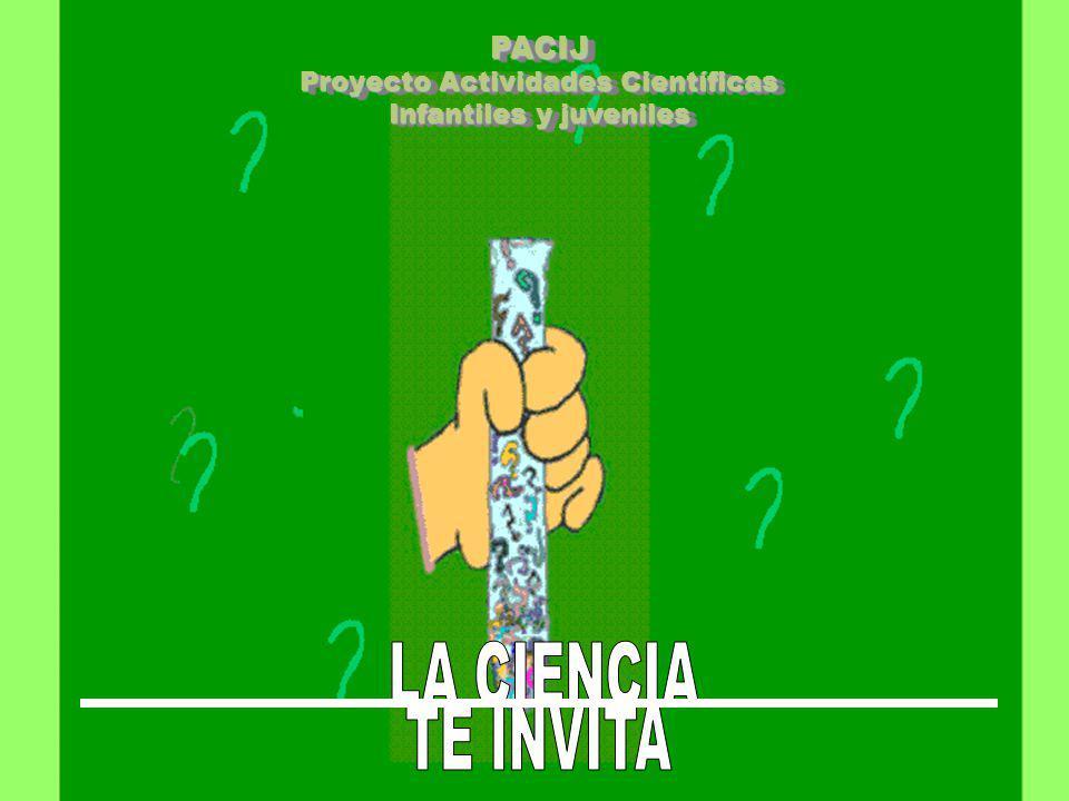 PACIJ Proyecto Actividades Científicas Infantiles y juveniles