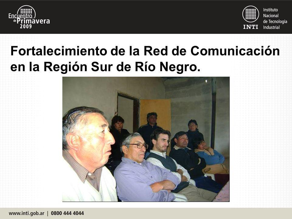 Fortalecimiento de la Red de Comunicación en la Región Sur de Río Negro.