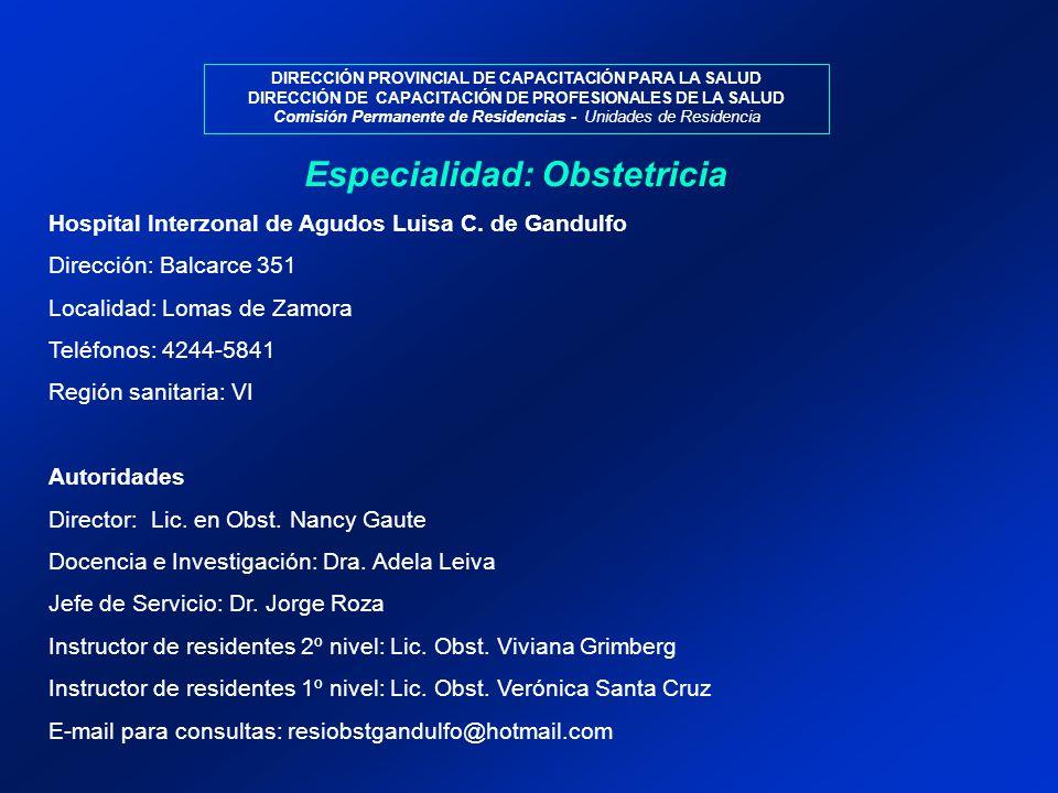 Especialidad: Obstetricia Hospital Interzonal de Agudos Luisa C.