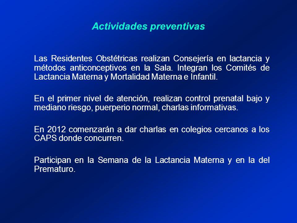 Actividades preventivas Las Residentes Obstétricas realizan Consejería en lactancia y métodos anticonceptivos en la Sala.