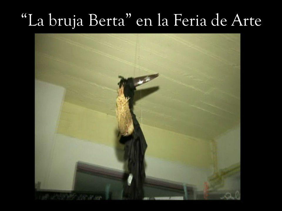 ( dos videos de la bruja berta) La bruja Berta en la Feria de Arte