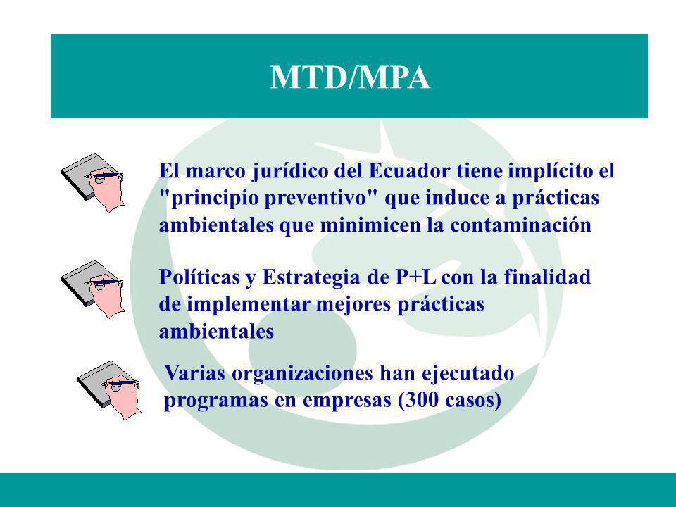MTD/MPA El marco jurídico del Ecuador tiene implícito el