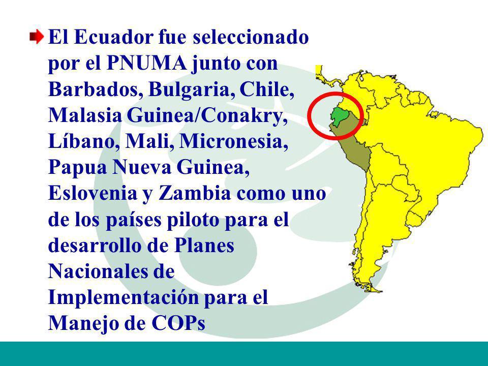 El Ecuador fue seleccionado por el PNUMA junto con Barbados, Bulgaria, Chile, Malasia Guinea/Conakry, Líbano, Mali, Micronesia, Papua Nueva Guinea, Es