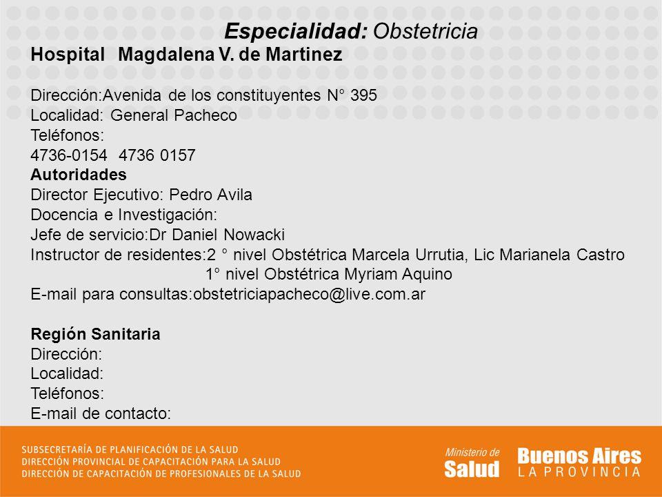 Especialidad: Obstetricia Hospital Magdalena V.