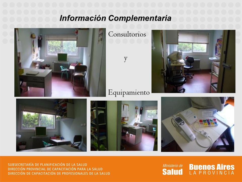 Consultorios y Equipamiento o Información Complementaria