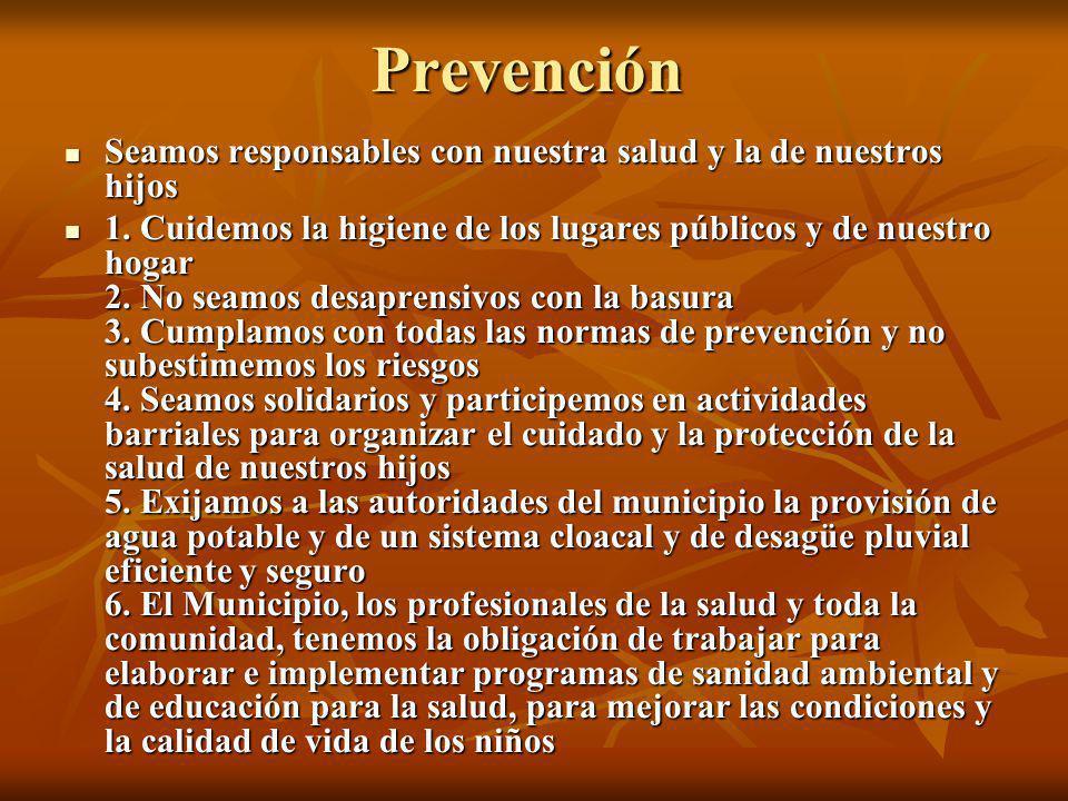 Prevención Seamos responsables con nuestra salud y la de nuestros hijos Seamos responsables con nuestra salud y la de nuestros hijos 1. Cuidemos la hi