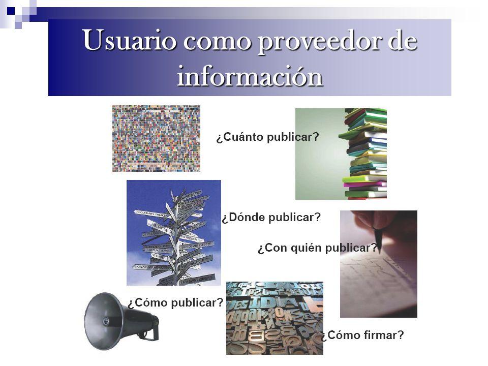 Usuario como proveedor de información