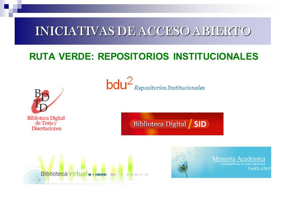 RUTA VERDE: REPOSITORIOS INSTITUCIONALES INICIATIVAS DE ACCESO ABIERTO
