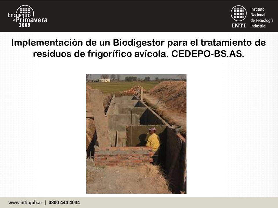 Implementación de un Biodigestor para el tratamiento de residuos de frigorífico avícola. CEDEPO-BS.AS.
