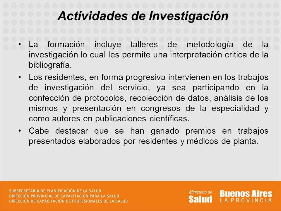 La formación incluye talleres de metodología de la investigación lo cual les permite una interpretación critica de la bibliografía.