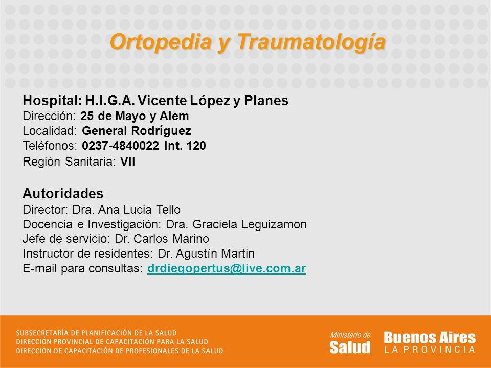 Ortopedia y Traumatología Hospital: H.I.G.A.