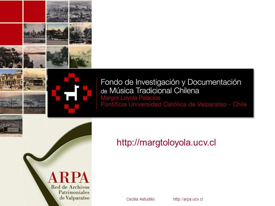 http://margtoloyola.ucv.cl Cecilia Astudillo http://arpa.ucv.cl