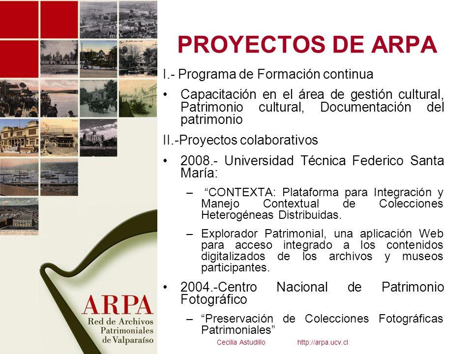 PROYECTOS DE ARPA I.- Programa de Formación continua Capacitación en el área de gestión cultural, Patrimonio cultural, Documentación del patrimonio II