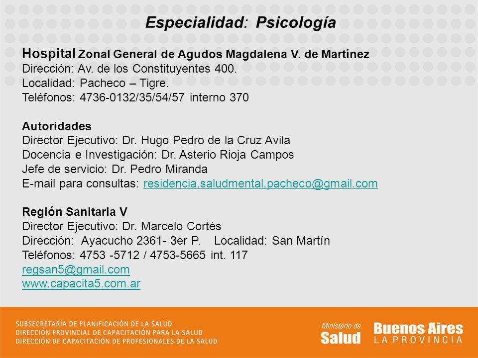 Especialidad: Psicología Hospital Zonal General de Agudos Magdalena V.