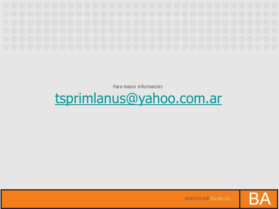 Para mayor información: tsprimlanus@yahoo.com.ar
