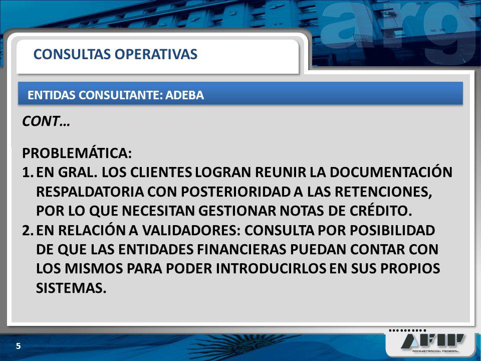 ENTIDAD CONSULTANTE: ADEBA 6 CONSULTAS OPERATIVAS EL 08-08-2011 SE PUBLICÓ EN LA PÁGINA DE LA AFIP, EL NUEVO APLICATIVO SICORE (V.