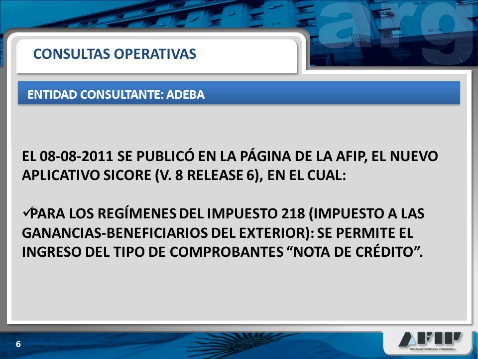 CONSULTAS OPERATIVAS ENTIDAD CONSULTANTE: ADEBA EL 09-08-2011 SE CURSÓ COMUNICACIÓN OFICIAL A LOS BANCOS A EFECTOS DE INFORMARLES QUE: SE PERMITE LA INCORPORACIÓN DE LOS COMPROBANTES NOTAS DE CRÉDITO Y QUE EXISTE UN ARCHIVO DE AYUDA (HELP).