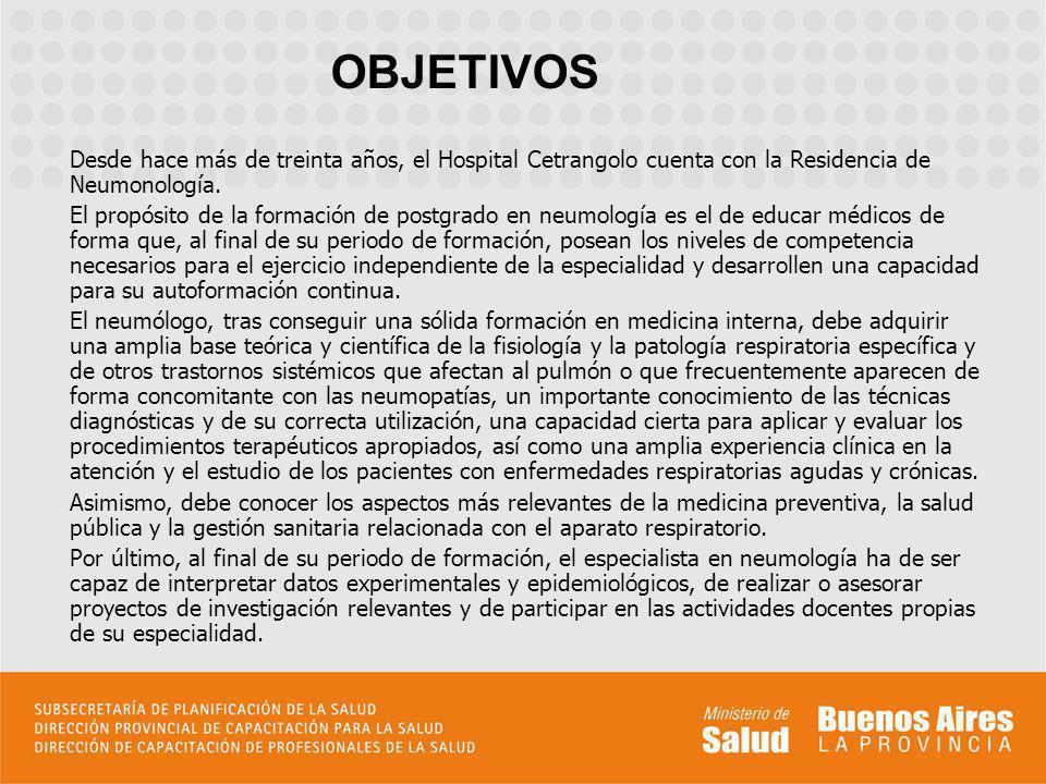 Desde hace más de treinta años, el Hospital Cetrangolo cuenta con la Residencia de Neumonología. El propósito de la formación de postgrado en neumolog
