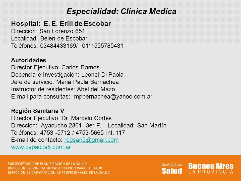 Especialidad: Clinica Medica Hospital: E.E.